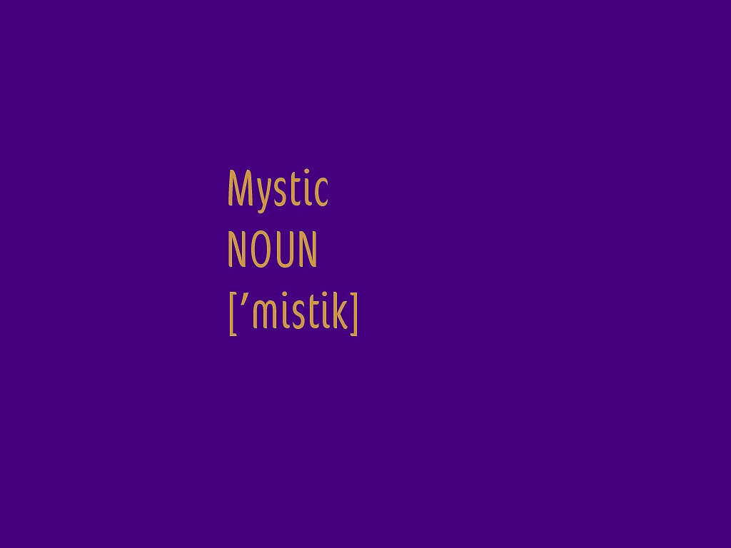 definition of a mystic